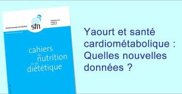 Yaourt et santé cardiometabolique: CND