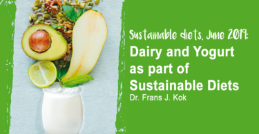 Dairy and Yogurt as part of Sustainable diets - conference by Frans Kok (Nutrition, 2019) - Summary by Connie Liakos for YINI