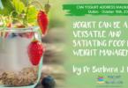 YINI @FENS - Yogurt can versatile and satiating food