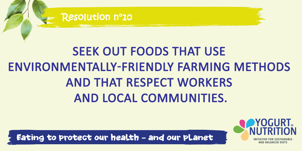 Seek out foods that use environmentaly friendly farmling methods - Resolution YINI