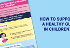 How to support a healthy gut in children - infographic - YINI